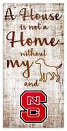 North Carolina State Wolfpack House is Not a Home Sign