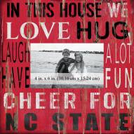 """North Carolina State Wolfpack In This House 10"""" x 10"""" Picture Frame"""