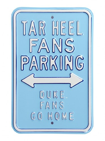 North Carolina Tar Heels Duke Go Home Parking Sign