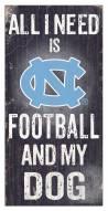 North Carolina Tar Heels Football & My Dog Sign
