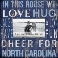 """North Carolina Tar Heels In This House 10"""" x 10"""" Picture Frame"""