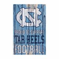 North Carolina Tar Heels Proud to Support Wood Sign