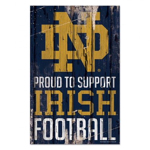 Notre Dame Fighting Irish Proud to Support Wood Sign