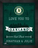 Oakland Athletics Love You to and Back Framed Print