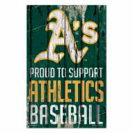Oakland Athletics Proud to Support Wood Sign