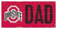 "Ohio State Buckeyes 6"" x 12"" Dad Sign"
