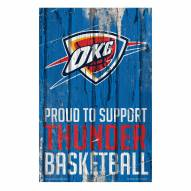 Oklahoma City Thunder Proud to Support Wood Sign