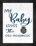 Old Dominion Monarchs My Baby Loves Framed Print