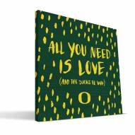 "Oregon Ducks 12"" x 12"" All You Need Canvas Print"