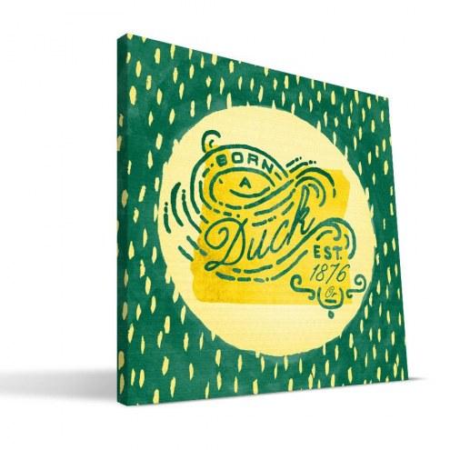 "Oregon Ducks 12"" x 12"" Born a Fan Canvas Print"