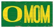 "Oregon Ducks 6"" x 12"" Mom Sign"