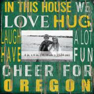 """Oregon Ducks In This House 10"""" x 10"""" Picture Frame"""