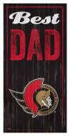 Ottawa Senators Best Dad Sign