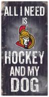 Ottawa Senators Hockey & My Dog Sign