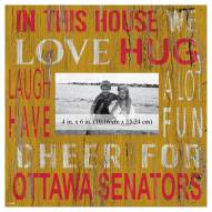 "Ottawa Senators In This House 10"" x 10"" Picture Frame"