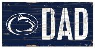 "Penn State Nittany Lions 6"" x 12"" Dad Sign"