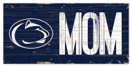 "Penn State Nittany Lions 6"" x 12"" Mom Sign"