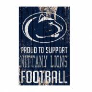 Penn State Nittany Lions Proud to Support Wood Sign