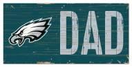 "Philadelphia Eagles 6"" x 12"" Dad Sign"