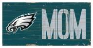"Philadelphia Eagles 6"" x 12"" Mom Sign"