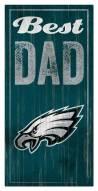 Philadelphia Eagles Best Dad Sign
