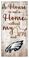 Philadelphia Eagles House is Not a Home Sign
