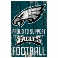 Philadelphia Eagles Proud to Support Wood Sign