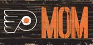 "Philadelphia Flyers 6"" x 12"" Mom Sign"