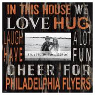 """Philadelphia Flyers In This House 10"""" x 10"""" Picture Frame"""