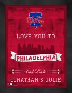 Philadelphia Phillies Love You to and Back Framed Print