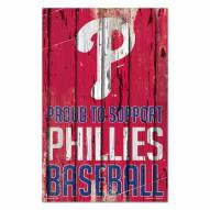 Philadelphia Phillies Proud to Support Wood Sign