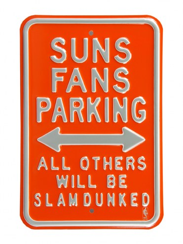 Phoenix Suns Slam Dunked Parking Sign