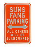 Phoenix Suns Slam Dunked Parking Sign
