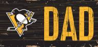 """Pittsburgh Penguins 6"""" x 12"""" Dad Sign"""