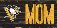 """Pittsburgh Penguins 6"""" x 12"""" Mom Sign"""