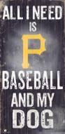 Pittsburgh Pirates Baseball & My Dog Sign