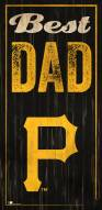 Pittsburgh Pirates Best Dad Sign