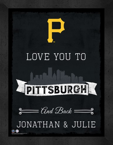 Pittsburgh Pirates Love You to and Back Framed Print