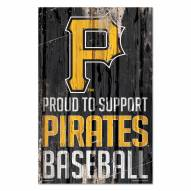 Pittsburgh Pirates Proud to Support Wood Sign