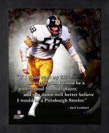 Pittsburgh Steelers Jack Lambert NFL Framed Pro Quote