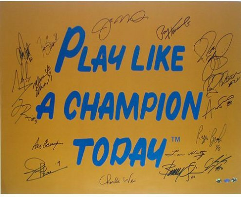Play Like A Champion Today 16 Signature 20x30 Poster