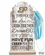Purdue Boilermakers In This House Mask Holder