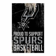 San Antonio Spurs Proud to Support Wood Sign