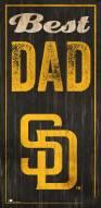 San Diego Padres Best Dad Sign