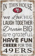 "San Francisco 49ers 11"" x 19"" In This House Sign"