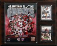 """San Francisco 49ers 12"""" x 15"""" All-Time Great Plaque"""