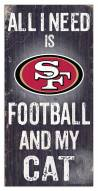 "San Francisco 49ers 6"" x 12"" Football & My Cat Sign"