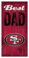 San Francisco 49ers Best Dad Sign