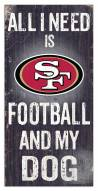 San Francisco 49ers Football & My Dog Sign