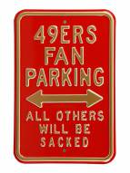 San Francisco 49ers Sacked Parking Sign